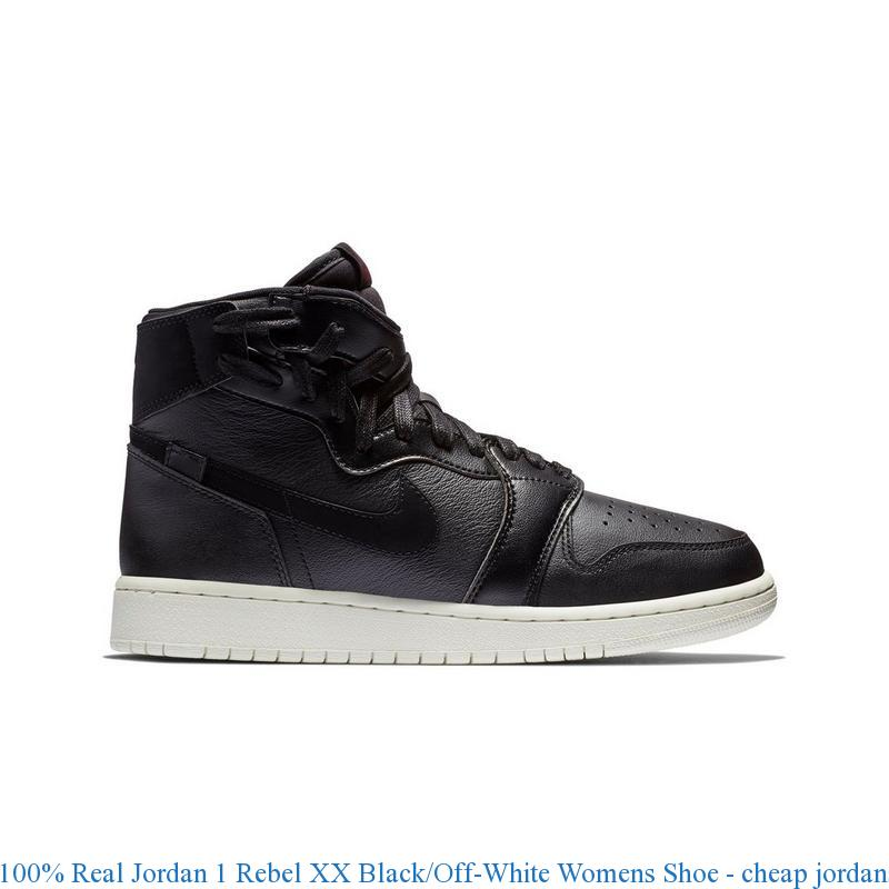 newest 838cb 6fd71 100% Real Jordan 1 Rebel XX Black Off-White Womens Shoe – cheap jordans ...